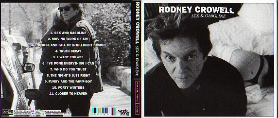 Rodney crowell sex and gasoline